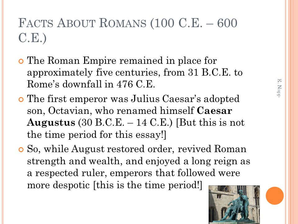 Facts About Romans (100 C.E. – 600 C.E.)