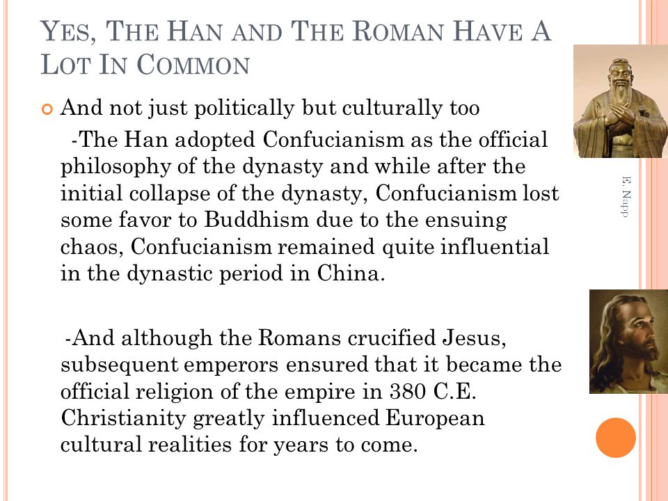 Yes, The Han and The Roman Have A Lot In Common
