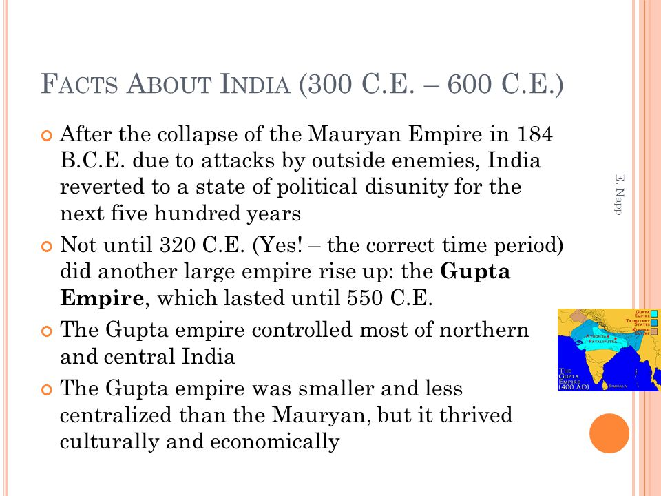 Facts About India (300 C.E. – 600 C.E.)