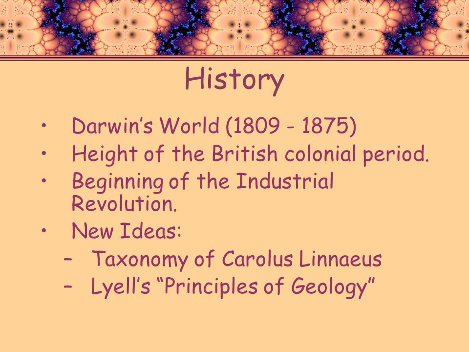 History Darwin's World (1809 - 1875)