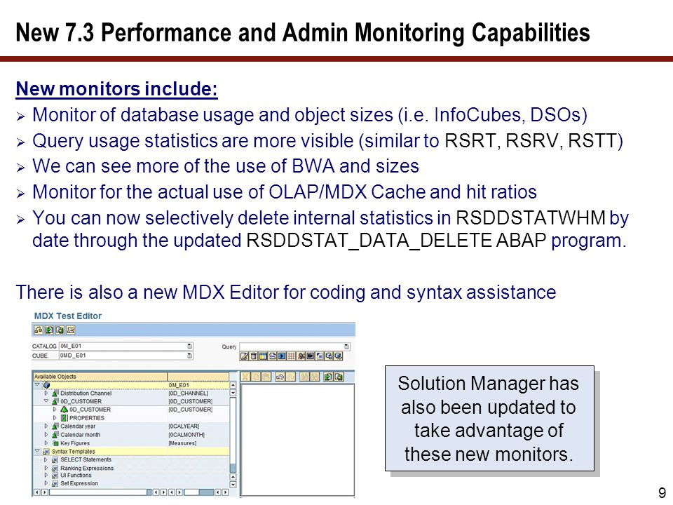 New 7.3 Performance and Admin Monitoring Capabilities