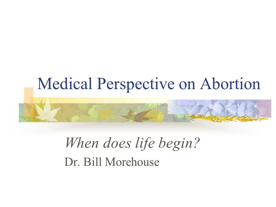 Medical Perspective on Abortion