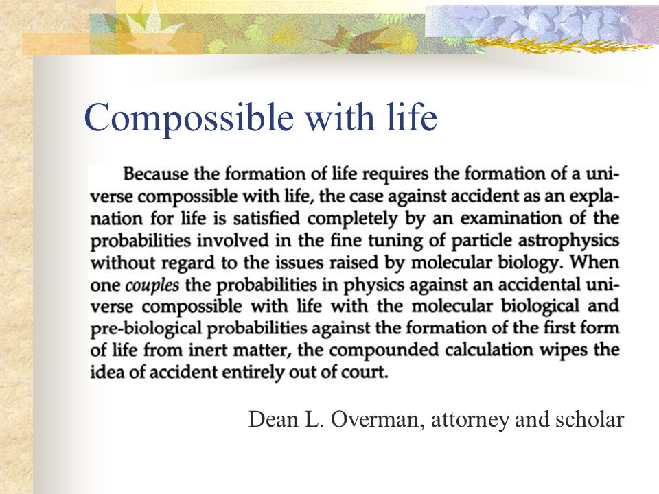Compossible with life Dean L. Overman, attorney and scholar