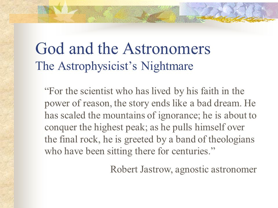 God and the Astronomers The Astrophysicist's Nightmare