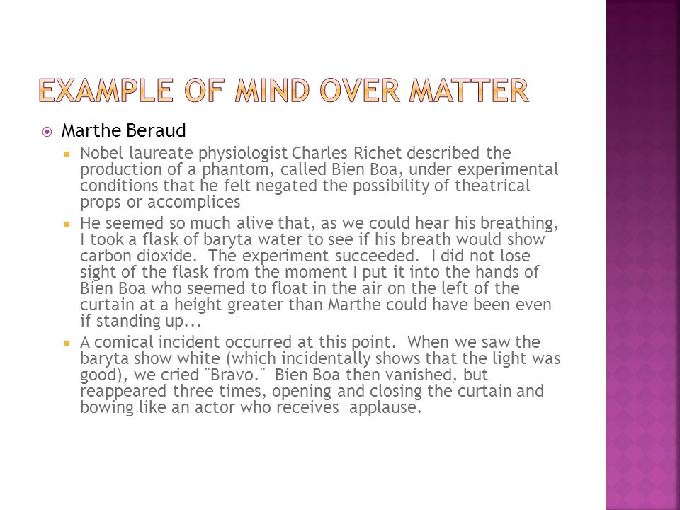 EXAMPLE OF MIND OVER MATTER