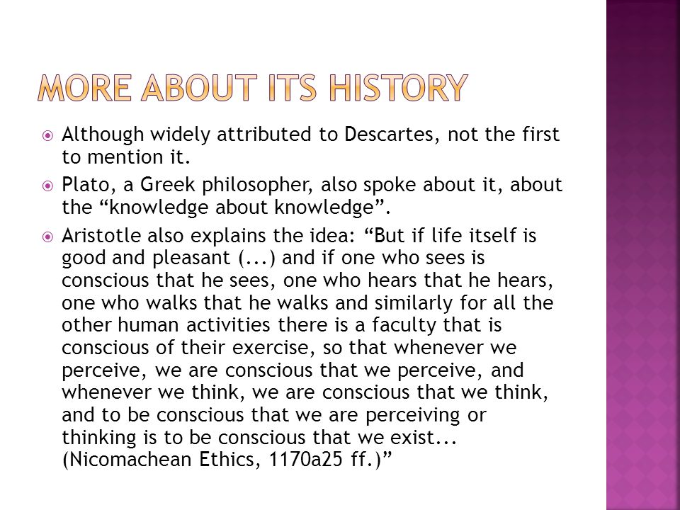 More about its history Although widely attributed to Descartes, not the first to mention it.
