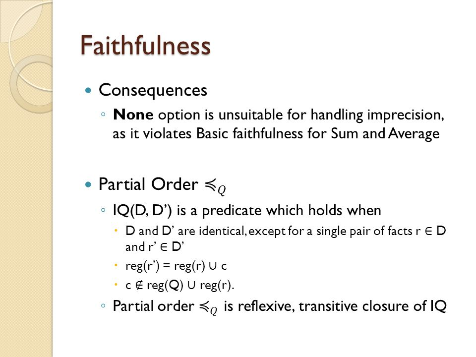 Faithfulness Consequences Partial Order ≼ 𝑄