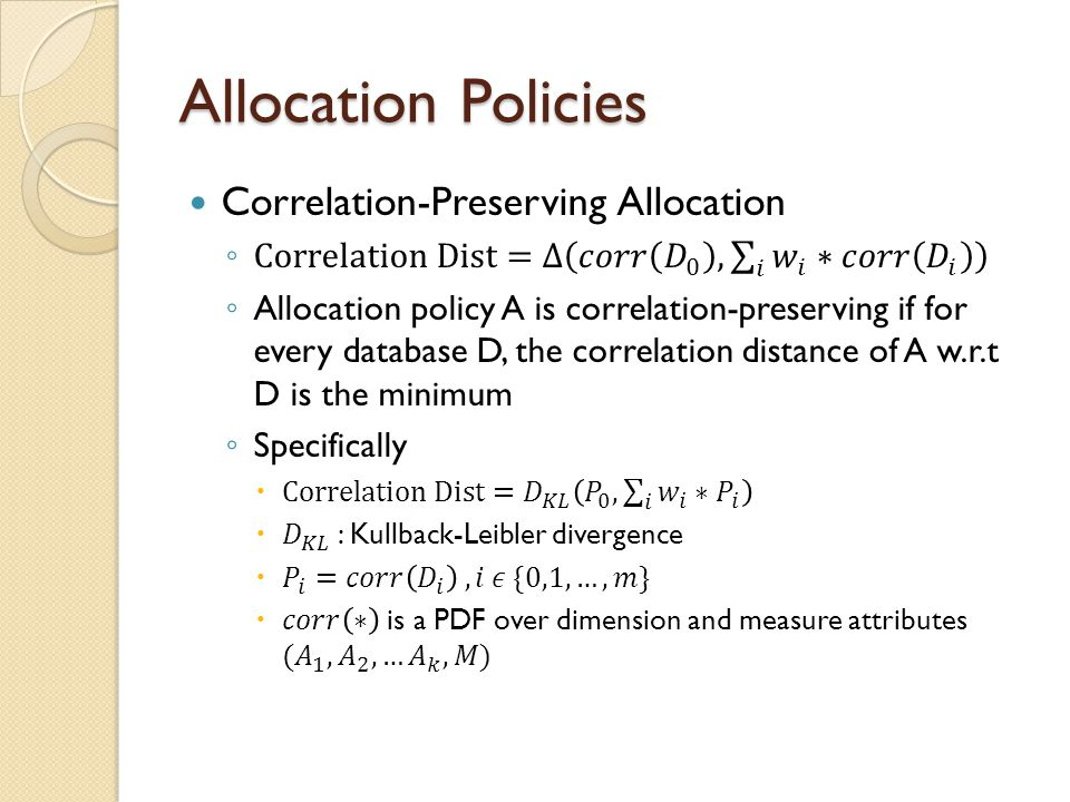 Allocation Policies Correlation-Preserving Allocation