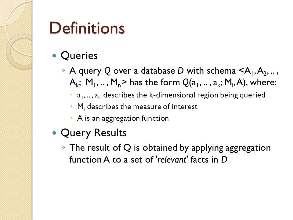 Definitions Queries Query Results