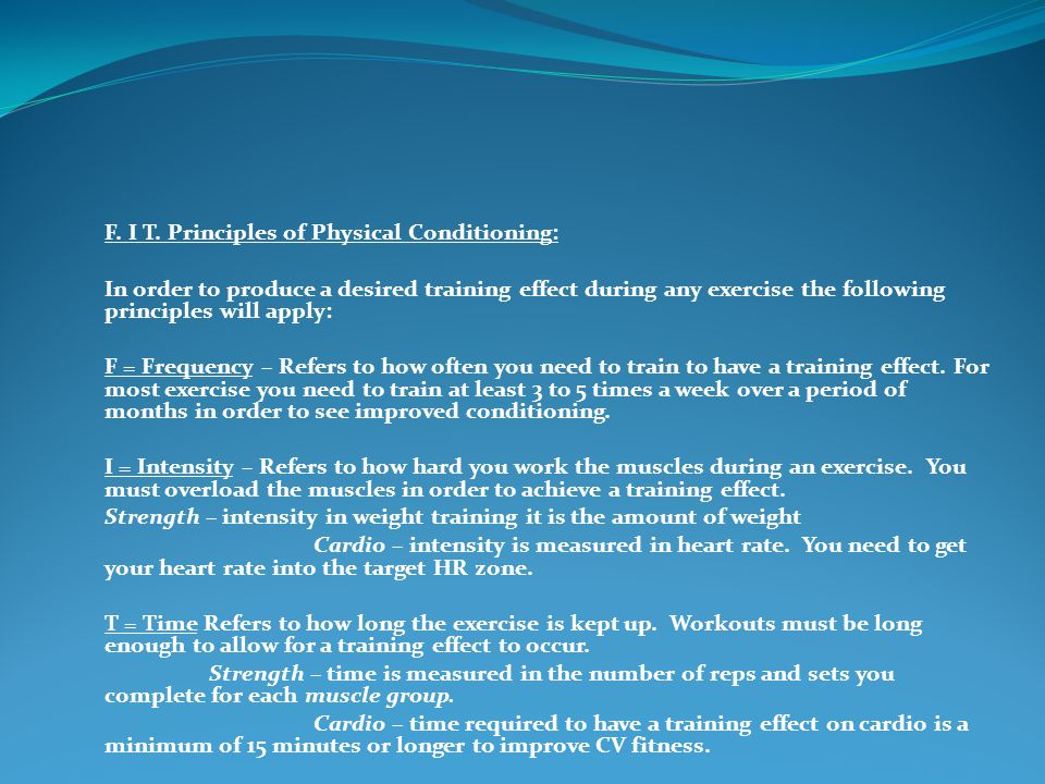 F. I T. Principles of Physical Conditioning: