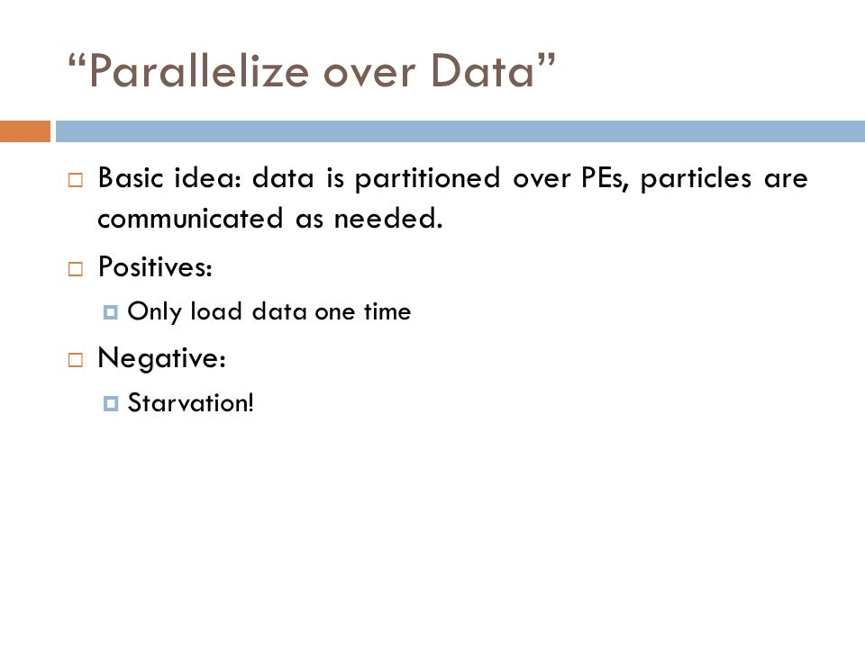 Parallelize over Data