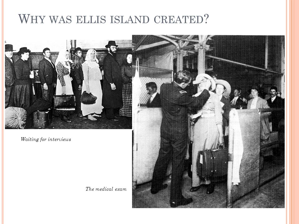 Why was ellis island created