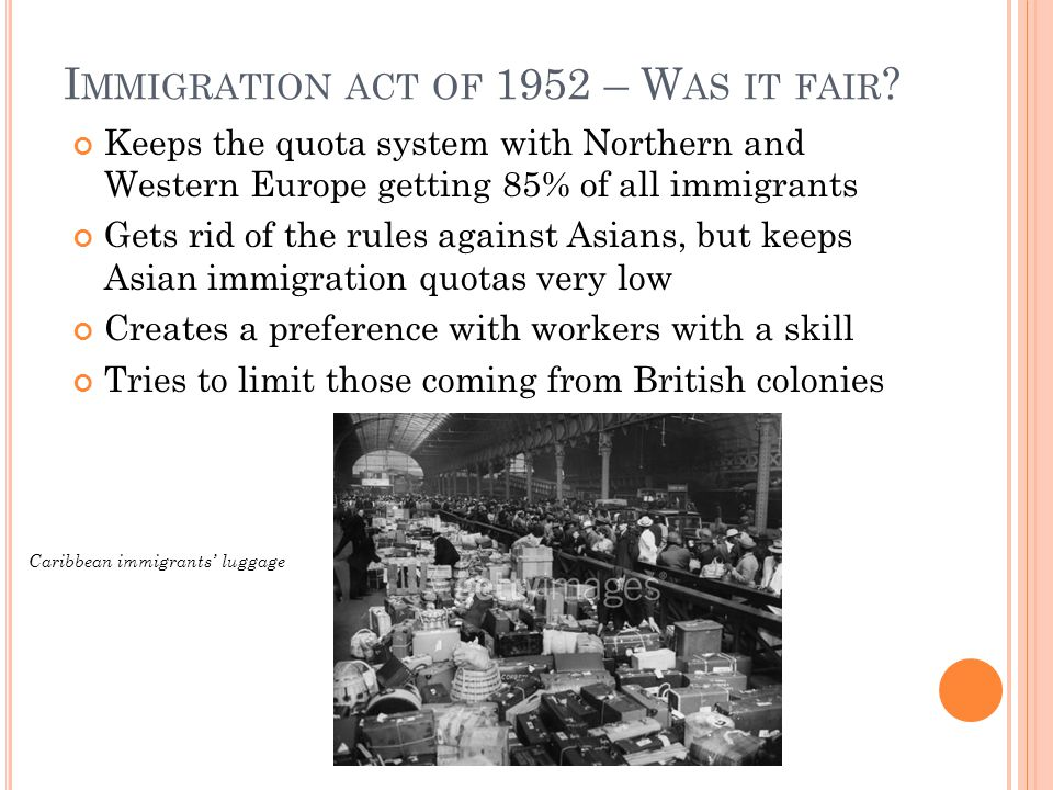 Immigration act of 1952 – Was it fair