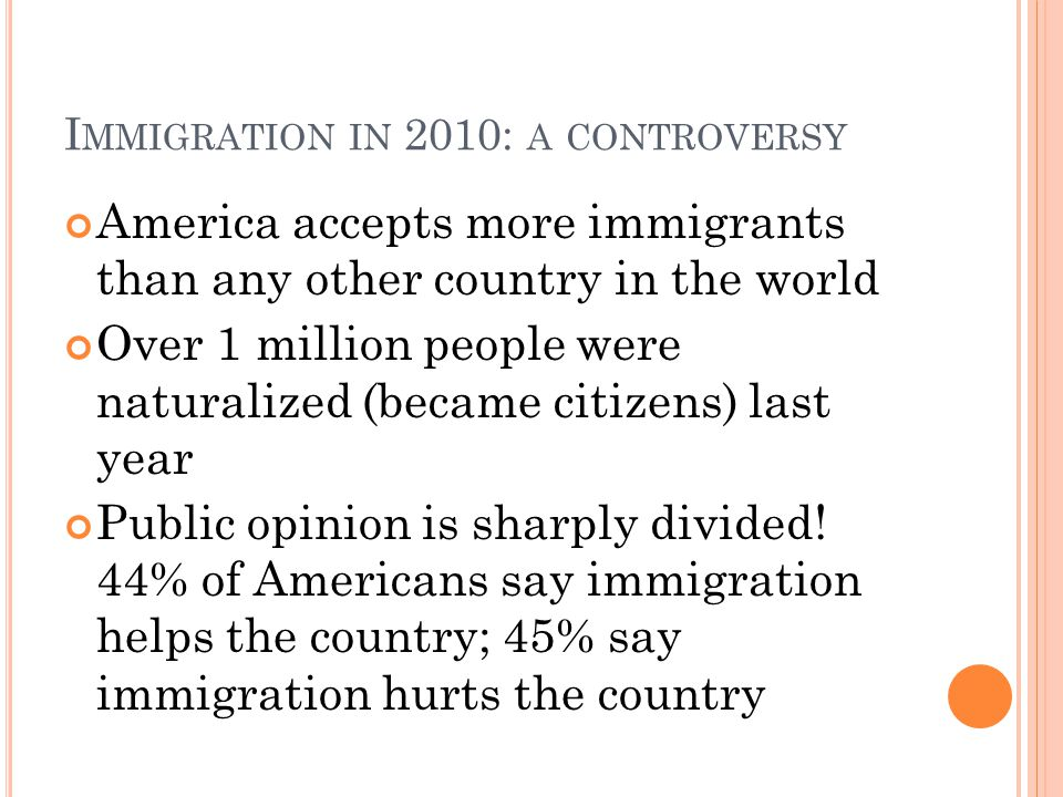 Immigration in 2010: a controversy