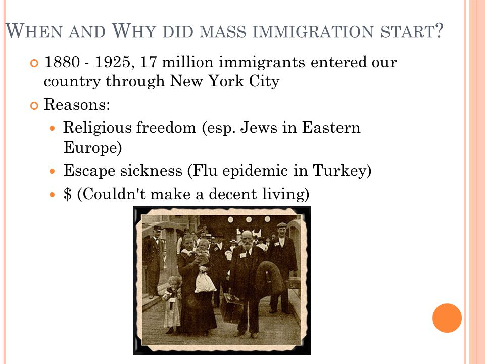 When and Why did mass immigration start