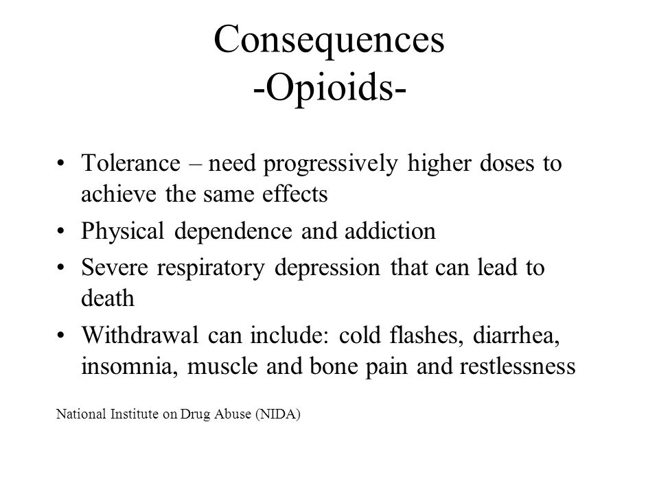 Consequences -Opioids-