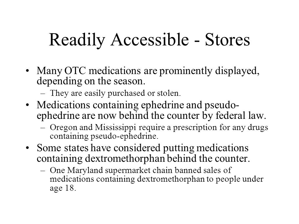 Readily Accessible - Stores
