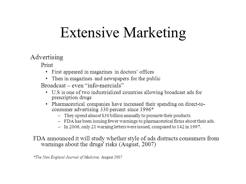Extensive Marketing Advertising Print Broadcast – even info-mercials