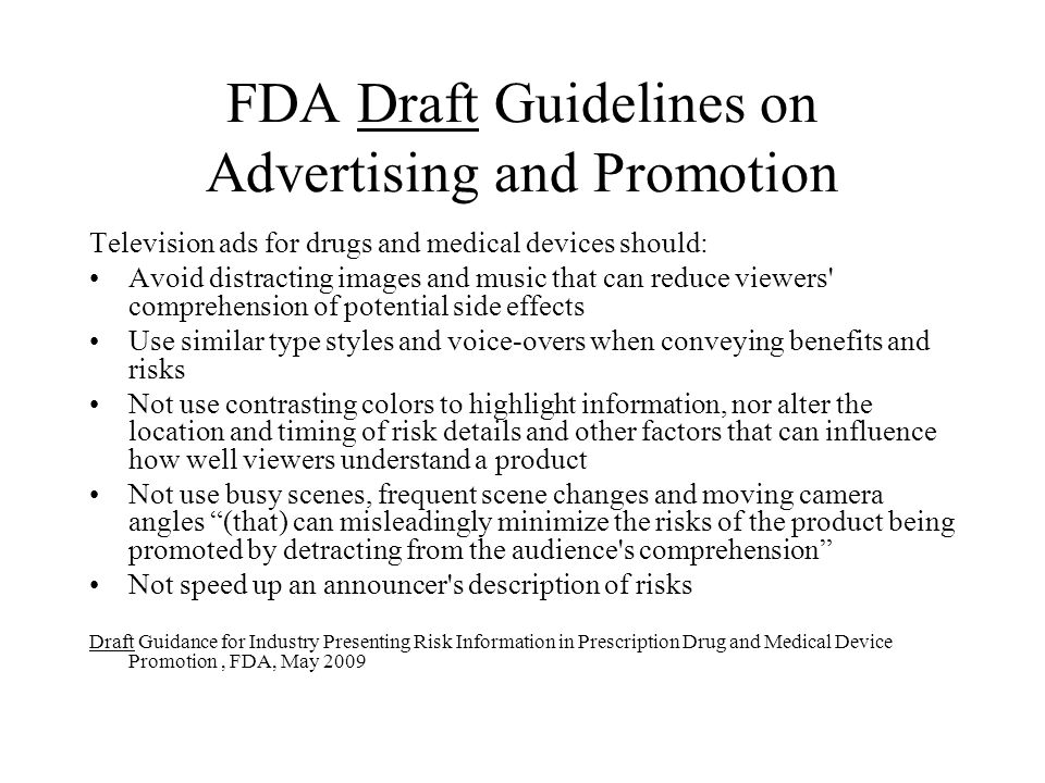 FDA Draft Guidelines on Advertising and Promotion