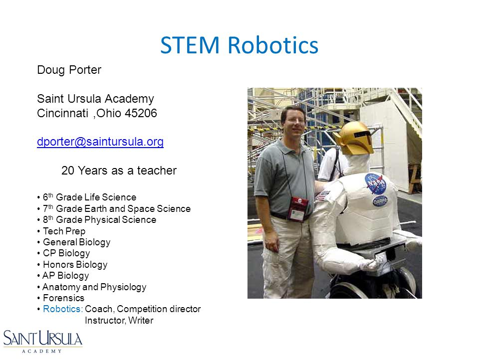 STEM Robotics Doug Porter Saint Ursula Academy Cincinnati ,Ohio 45206