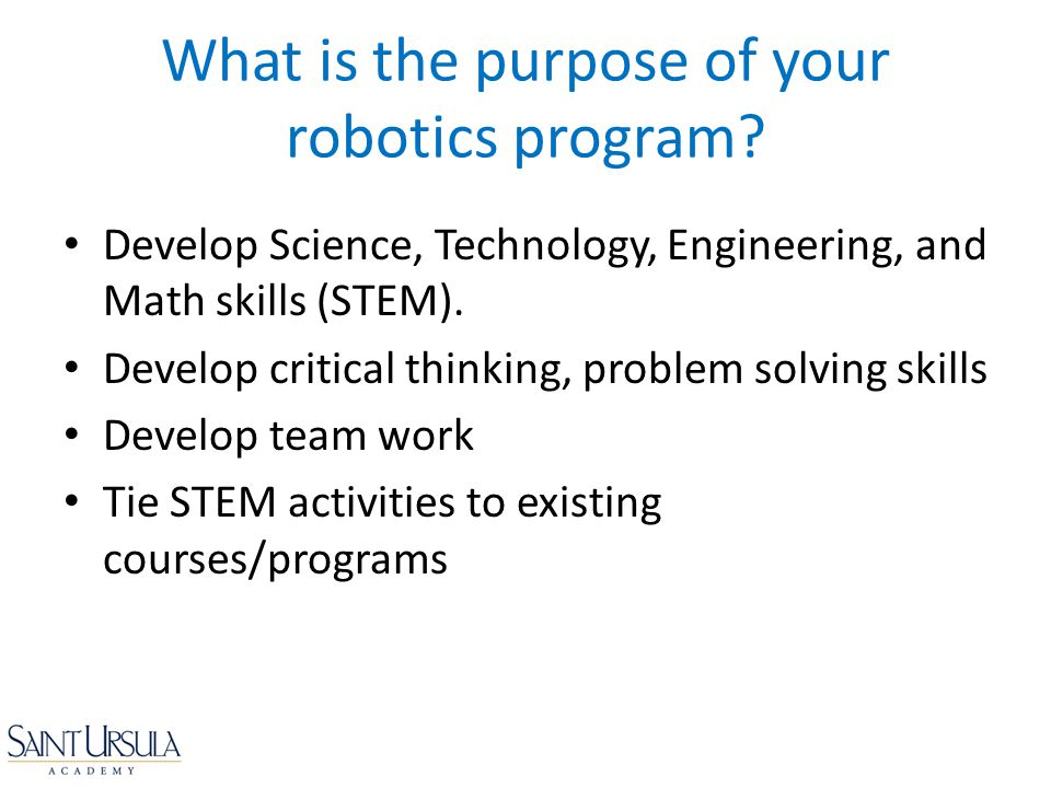 What is the purpose of your robotics program