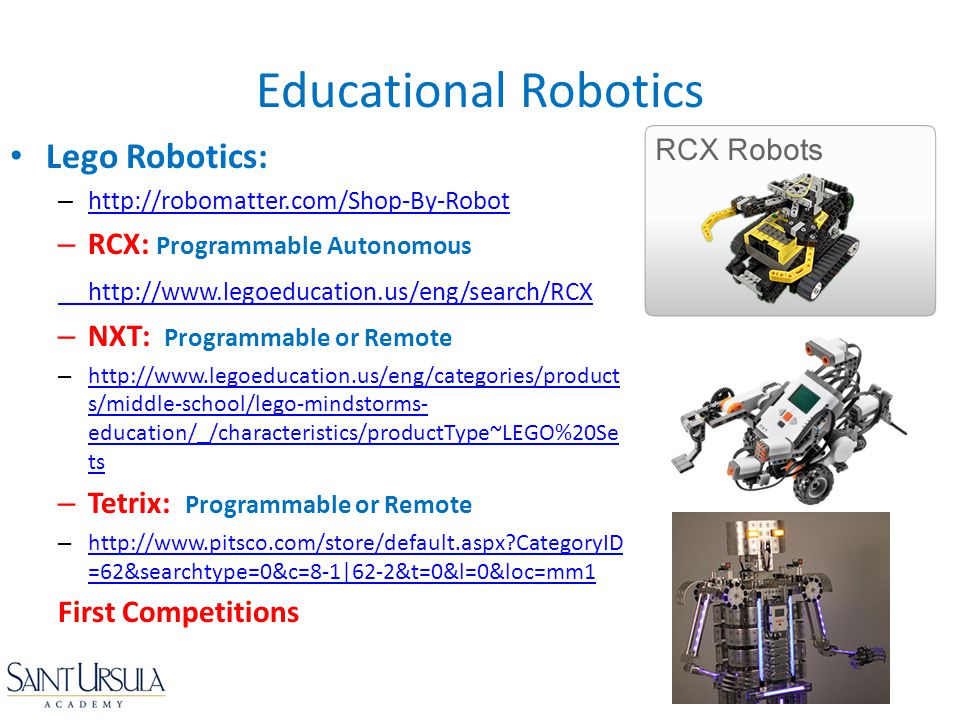 Educational Robotics Lego Robotics: RCX: Programmable Autonomous