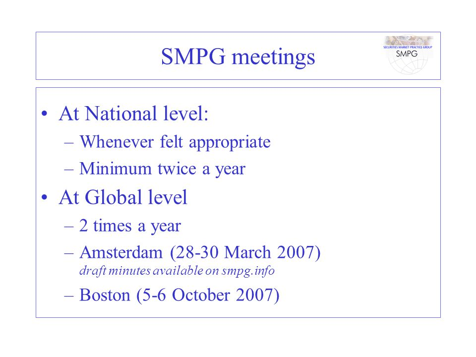 SMPG meetings At National level: At Global level