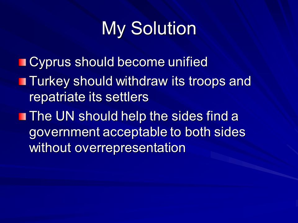 My Solution Cyprus should become unified