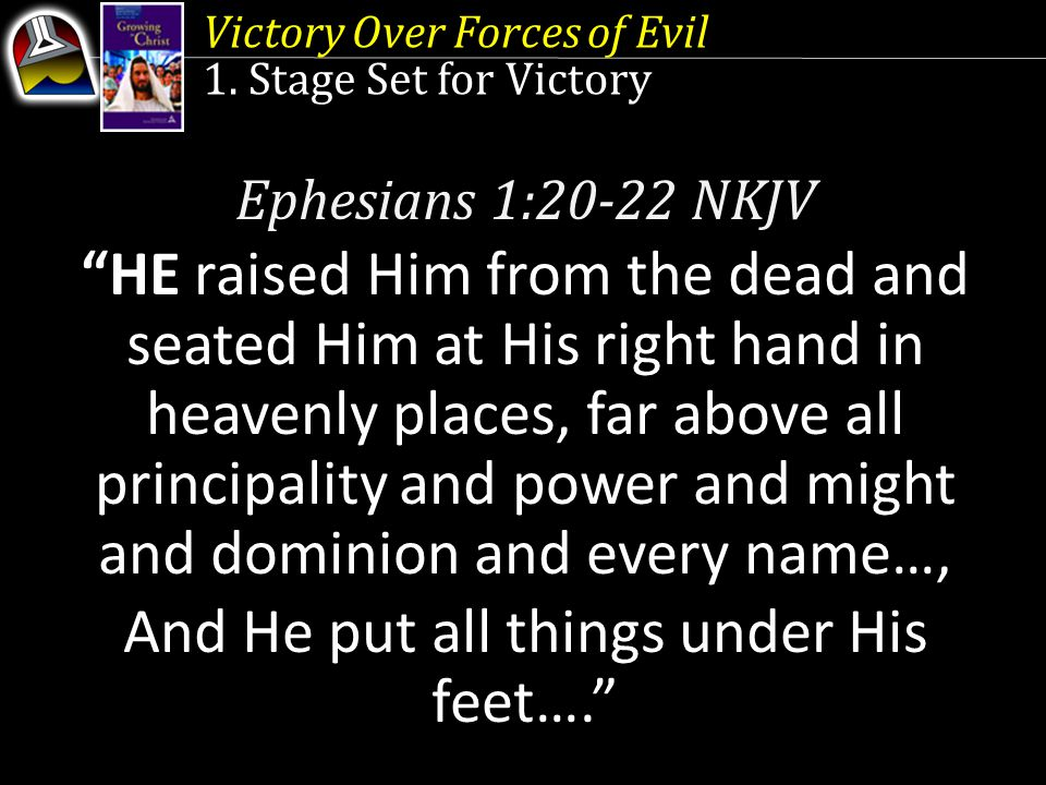 And He put all things under His feet….