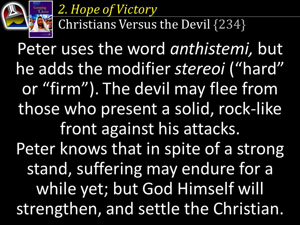 2. Hope of Victory Christians Versus the Devil {234}