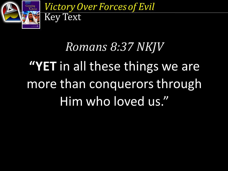 Victory Over Forces of Evil