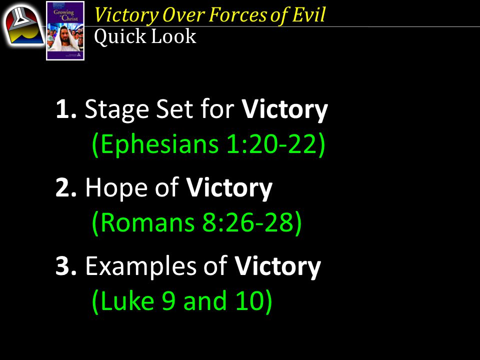 1. Stage Set for Victory (Ephesians 1:20-22)