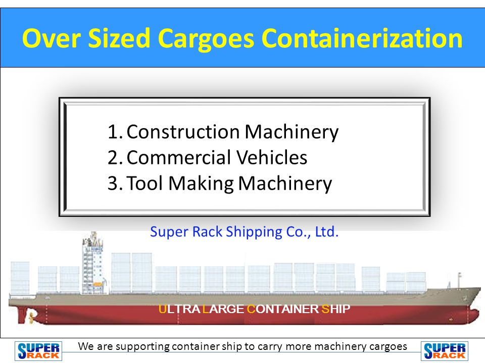 Over Sized Cargoes Containerization