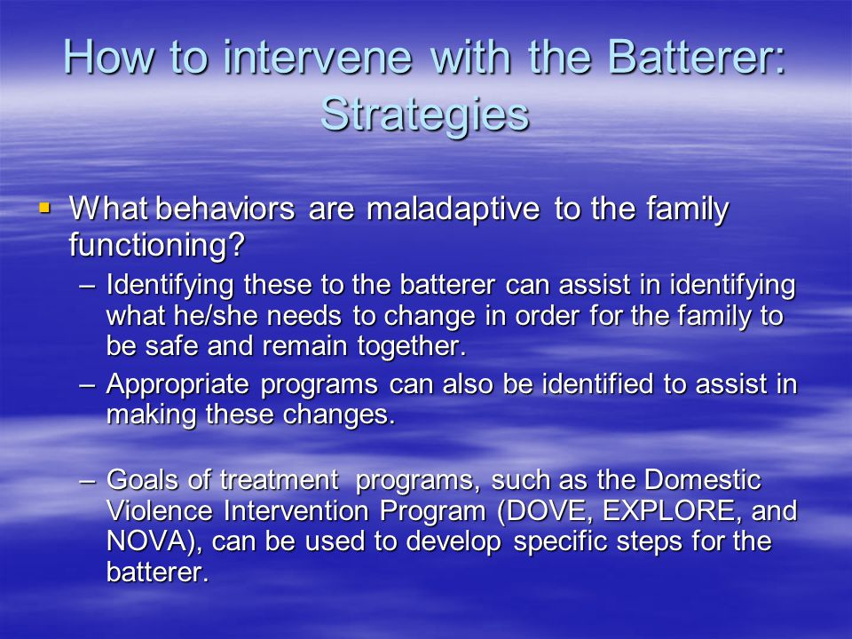 How to intervene with the Batterer: Strategies