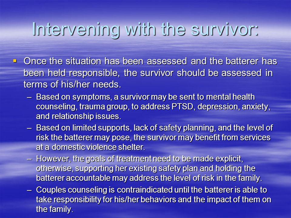 Intervening with the survivor:
