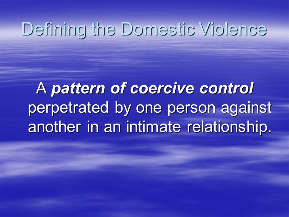 Defining the Domestic Violence