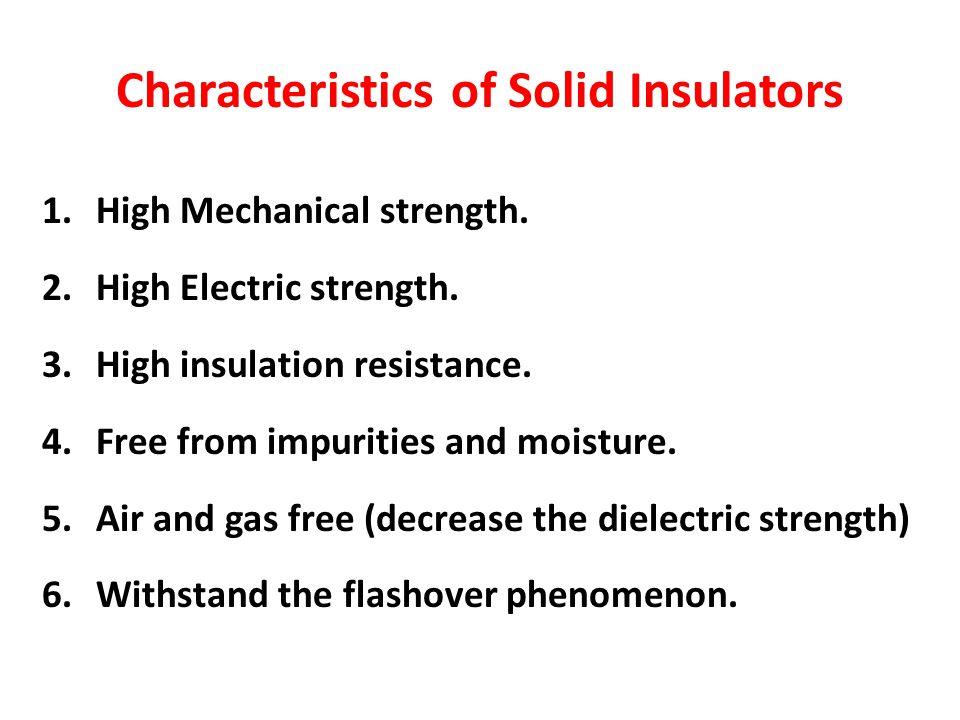 Characteristics of Solid Insulators