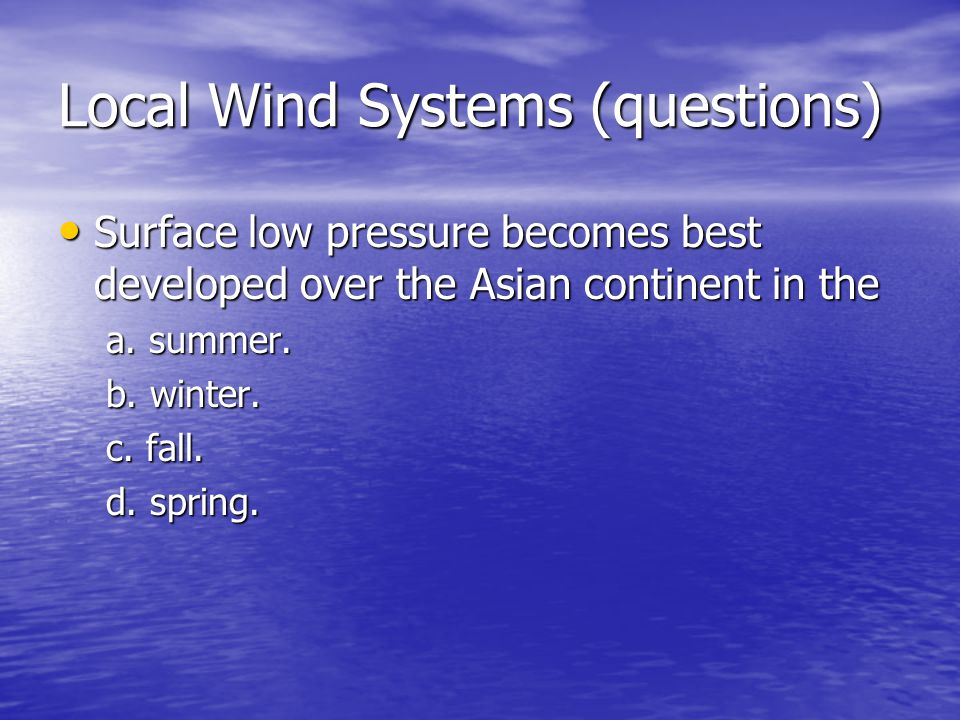 Local Wind Systems (questions)