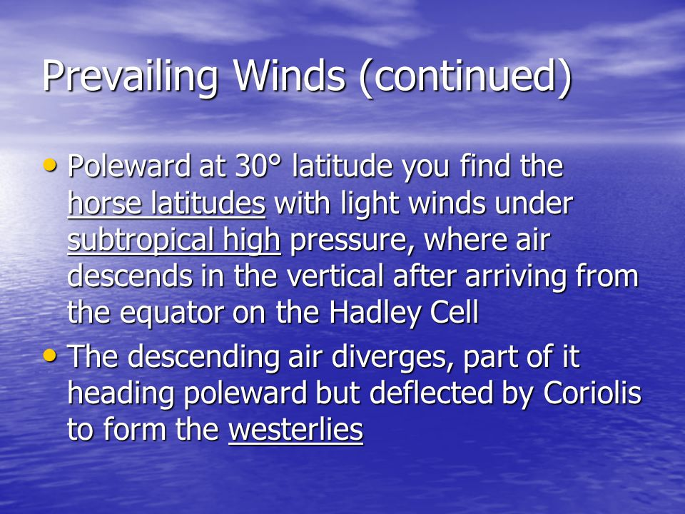 Prevailing Winds (continued)