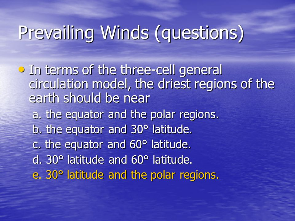 Prevailing Winds (questions)