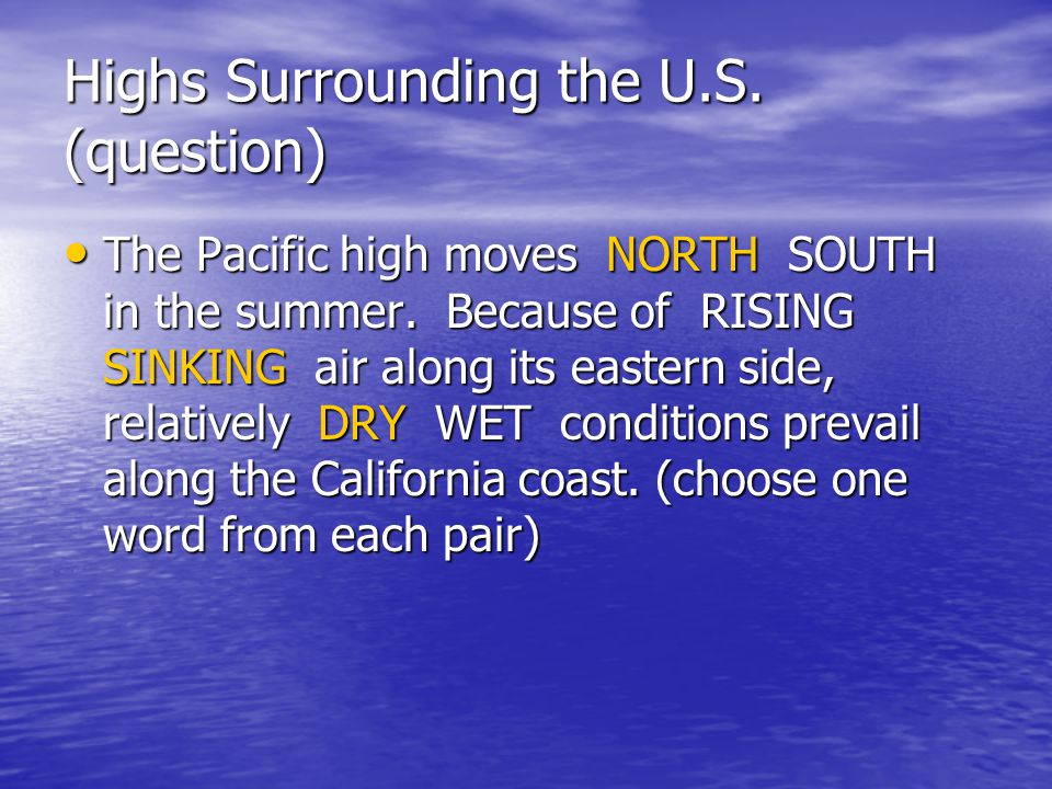 Highs Surrounding the U.S. (question)