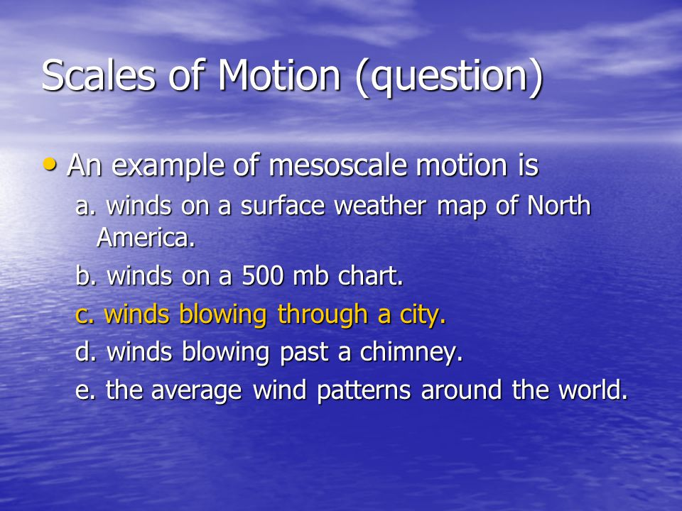 Scales of Motion (question)