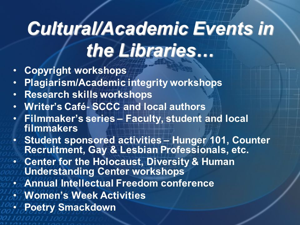 Cultural/Academic Events in the Libraries…