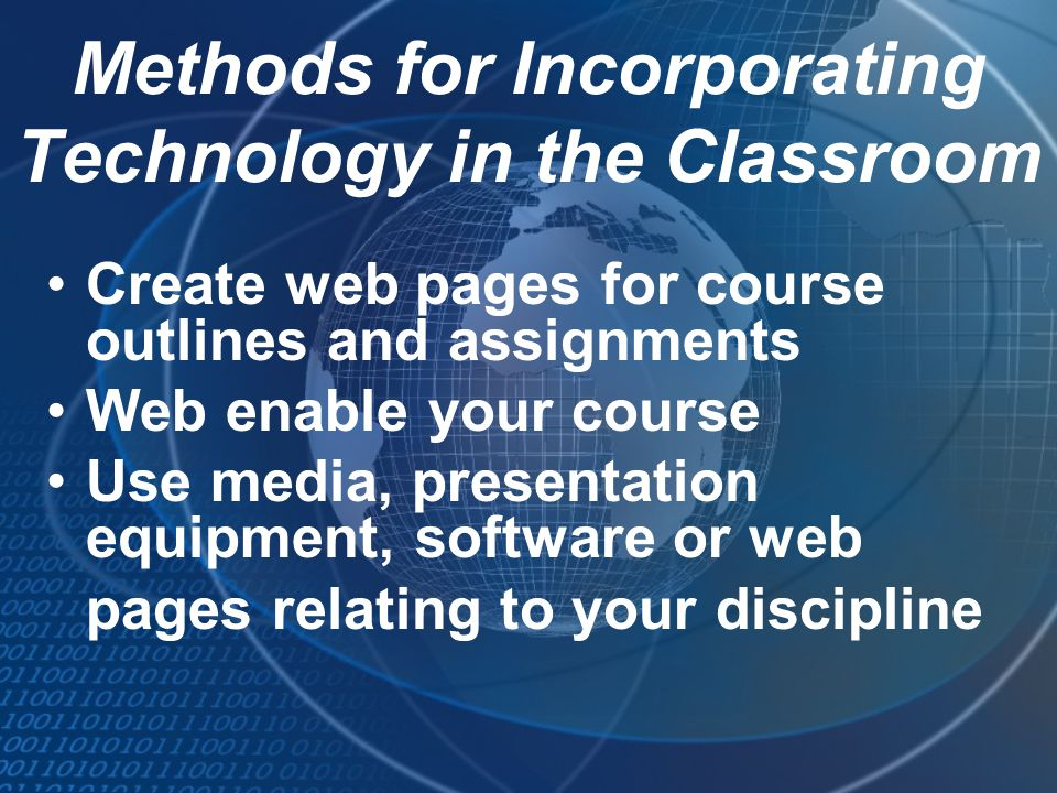 Methods for Incorporating Technology in the Classroom