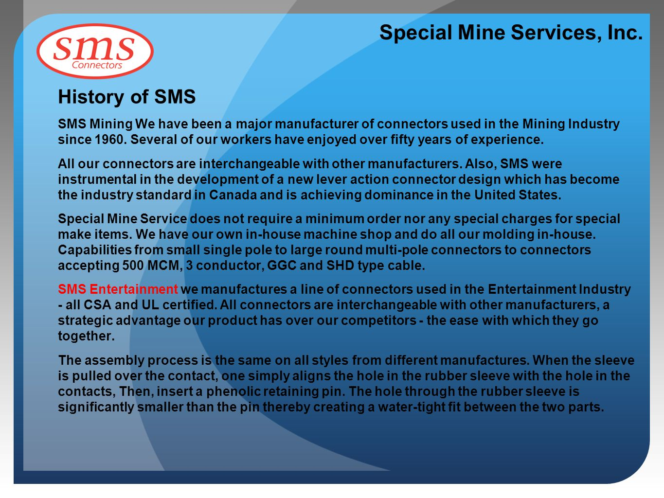 Special Mine Services, Inc.