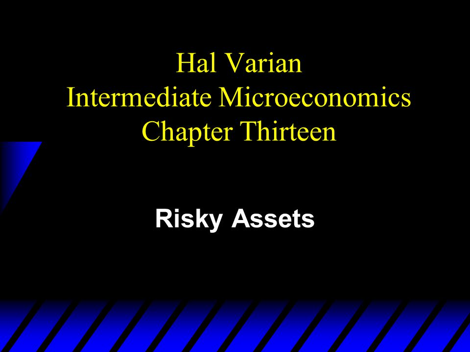 Hal Varian Intermediate Microeconomics Chapter Thirteen