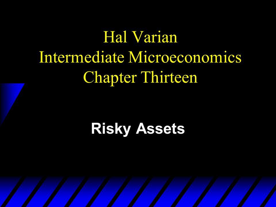 Hal Varian Intermediate Microeconomics Chapter Thirteen