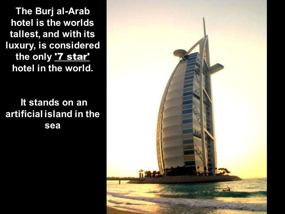 It stands on an artificial island in the sea