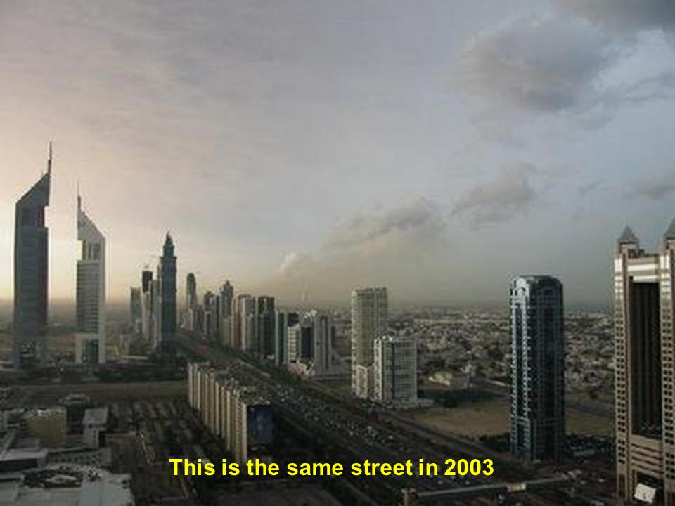 This is the same street in 2003