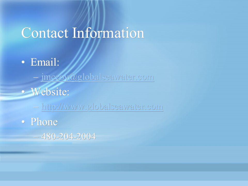 Contact Information Email: jmccoy@globalseawater.com. Website: http://www.globalseawater.com. Phone.